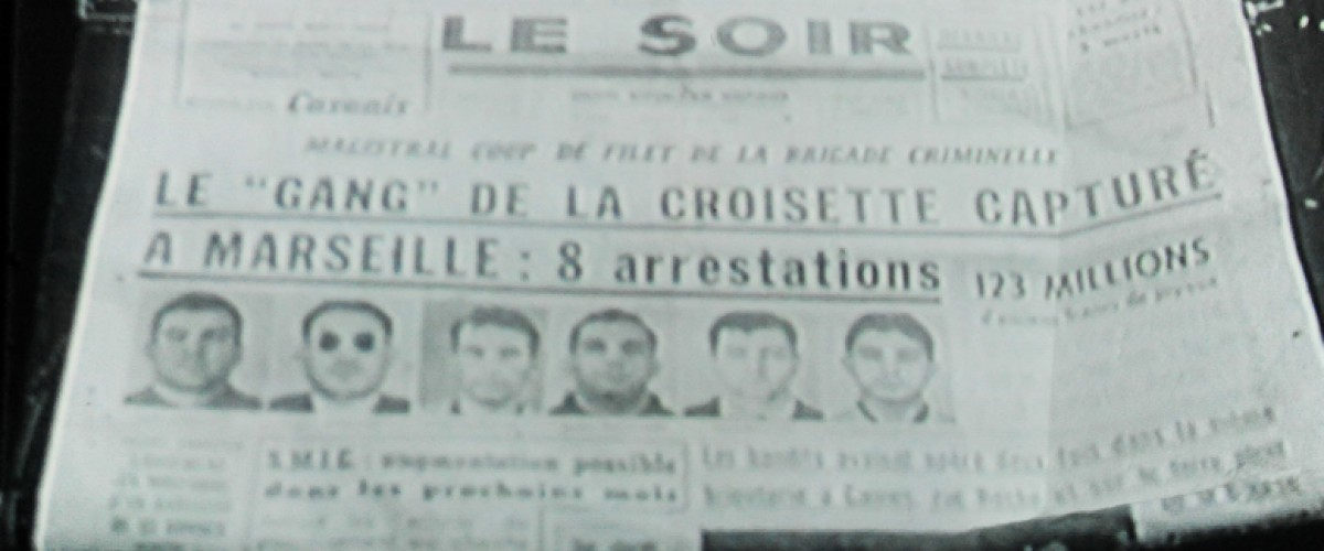 Marseille Gangster Tour : le milieu marseillais (1950-2000)